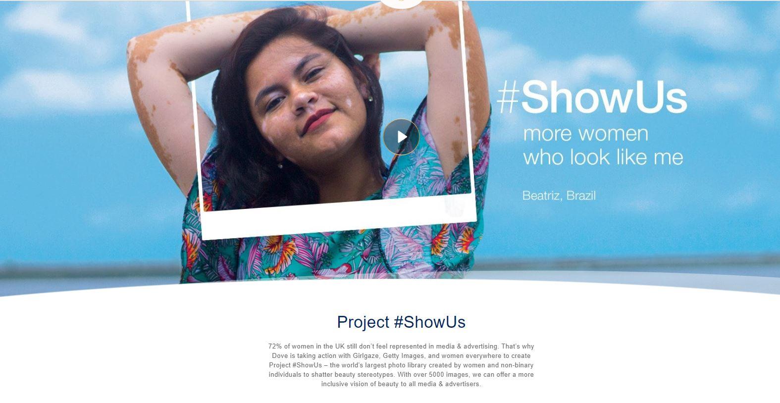 Dove Digital Campaign #ShowUs